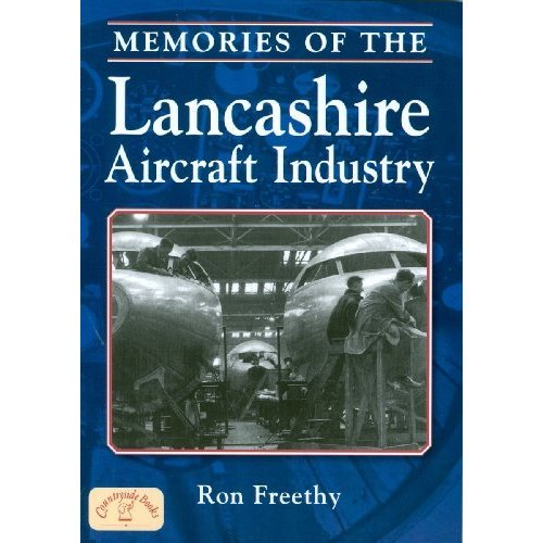Memories of the Lancashire Aircraft Industry (Local History)