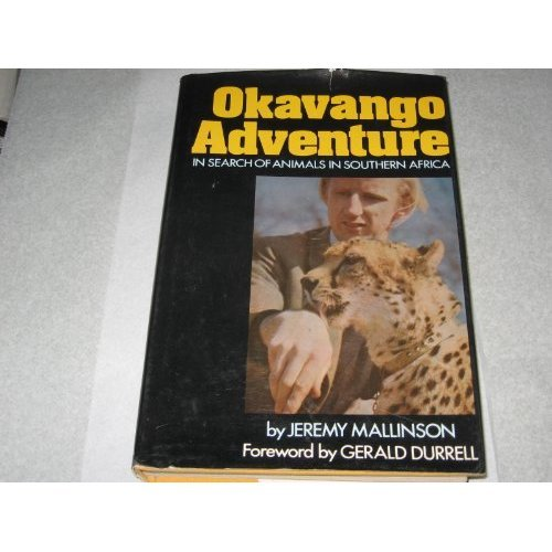 Okavango Adventure - In Search Of Animals In Southern Africa
