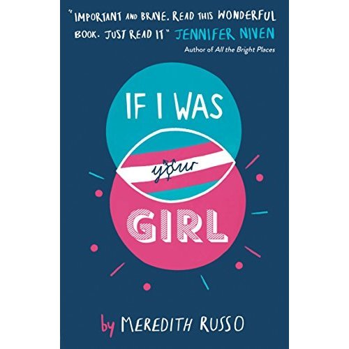 If I Was Your Girl: A Zoella Book Club Autumn 2016 novel