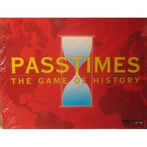 PASSTIMES THE GAME OF HISTORY