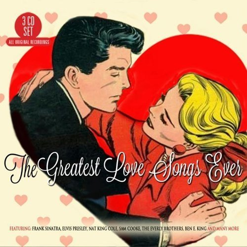The Greatest Love Songs Ever - the Absolutely Essential 3cd Collection