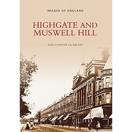 Highgate and Muswell Hill (Archive Photographs)