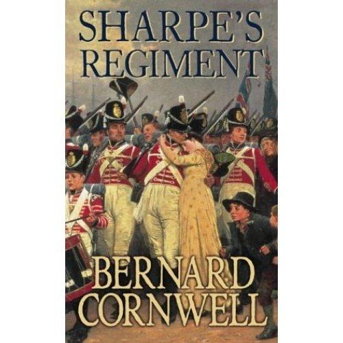 The Sharpe Series (17) - Sharpe's Regiment: The Invasion of France, June to November 1813