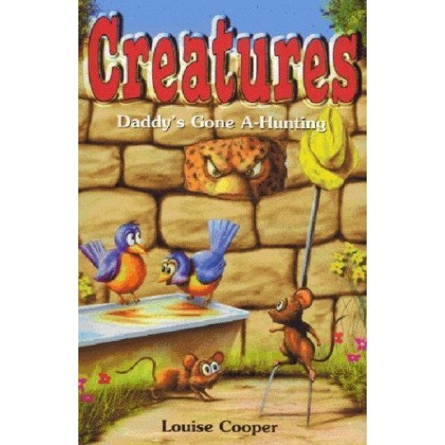 Daddy's Gone A-Hunting (Creatures)