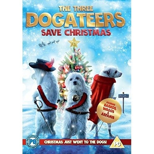 The Three Dogateers Save Christmas [dvd]