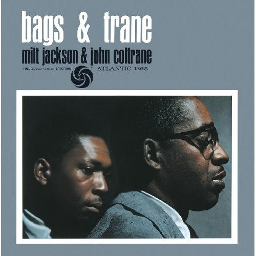 Milt Jackson and John Coltrane - Bags and Trane [CD]