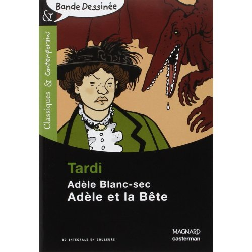 Adele Blanc-sec 1/Adele et la bete