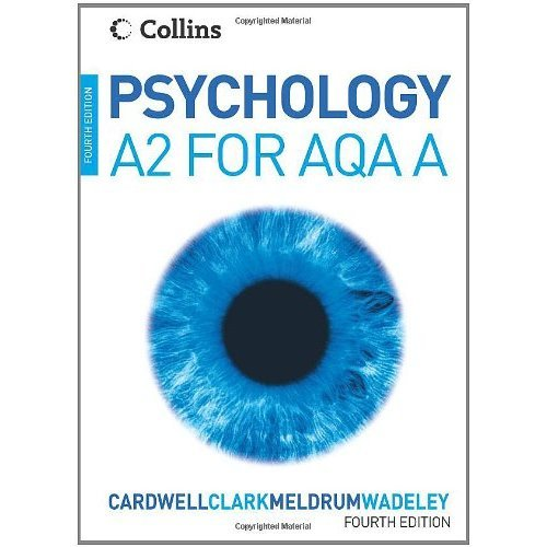 Psychology – Psychology for A2 Level for AQA (A)