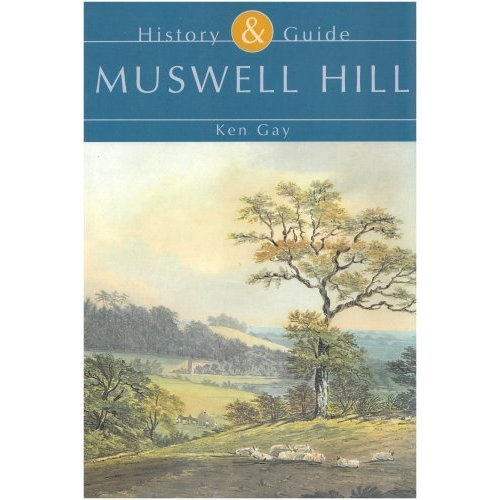 Muswell Hill: History & Guide (History & Guide (Tempus))