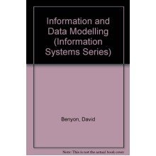 Information and Data Modelling (information Systems Series)