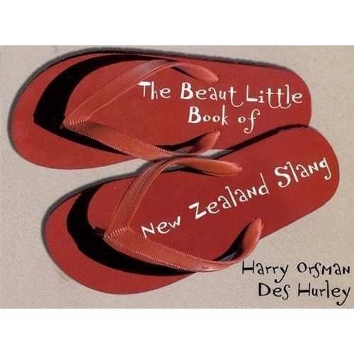 The Beaut Little Book Of New Zealand Slang,