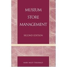 Museum Store Management (American Association for State and Local History Book Series) (American Association for State & Local History)