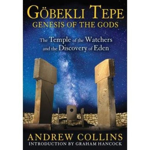 Gobekli Tepe: Genesis of the Gods