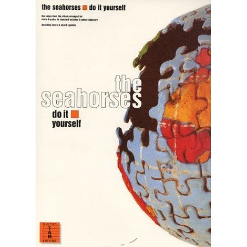 Seahorses Do It Yourself (Guitar Tab)