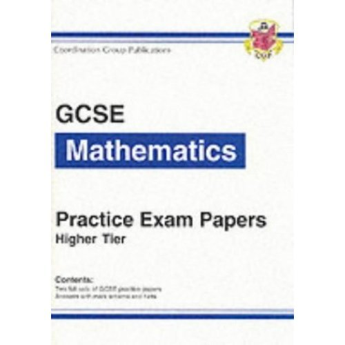GCSE Mathematics Practice Exam Papers - Higher (Bookshop): Higher (Bookshop) Pt. 1 & 2 (Higher Pactise Exam Papers)