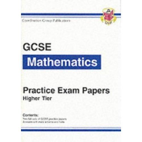 GCSE Mathematics Practice Exam Papers - Higher (Bookshop): Higher (Bookshop) Pt. 1 & 2 (Higher Pactise Exam Papers)