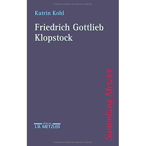 Friedrich Gottlieb Klopstock (Sammlung Metzler)