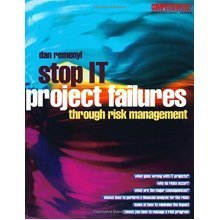 Stop IT Project Failures: Through Risk Management (Computer Weekly Professional)