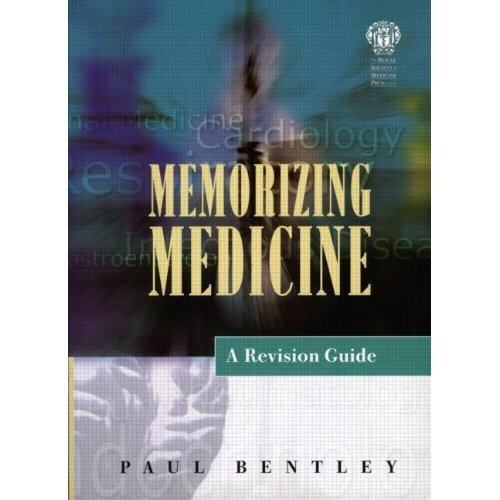 Memorising Medicine: A Revision Guide (Get Through Series)
