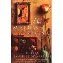 The Mistress Of Spices (Paperback)