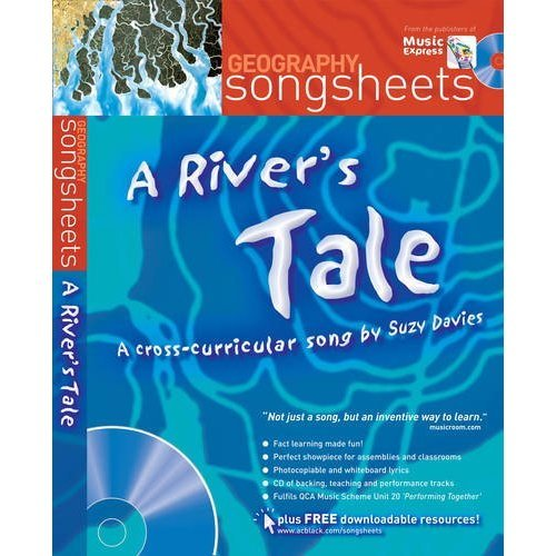 Songsheets - A River's Tale: A cross-curricular song by Suzy Davies
