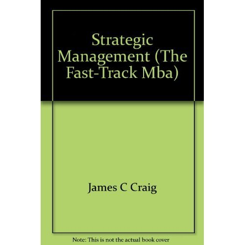 Strategic Management (The Fast-Track Mba)