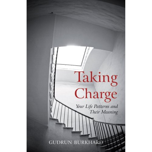 Taking Charge: Your Life Patterns and Their Meaning