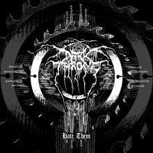Darkthrone - Hate Them [VINYL]