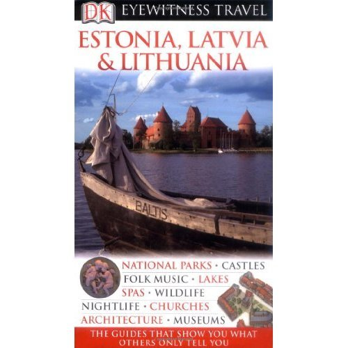 DK Eyewitness Travel Guide: Estonia, Latvia & Lithuania (DK Eyewitness Travel Guides)