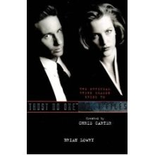 Official Guide to the X-files: Trust No One - The Third Season v. 2 (X Files)