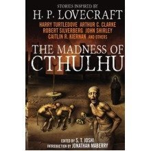 The Madness of Cthulhu Anthology: V.1