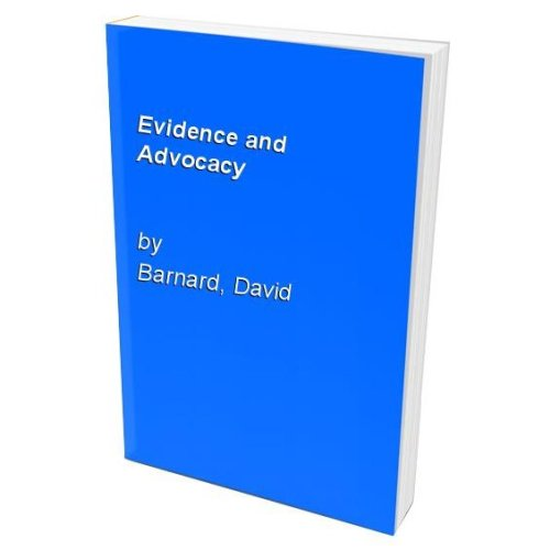 Evidence and Advocacy