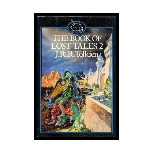 The Book of Lost Tales: Pt. 2 (The History of Middle-Earth)