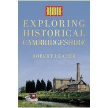 Exploring Historical Cambridgeshire