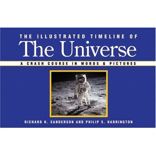 The Illustrated Timeline of the Universe A Crash Course in Words /& Pictures