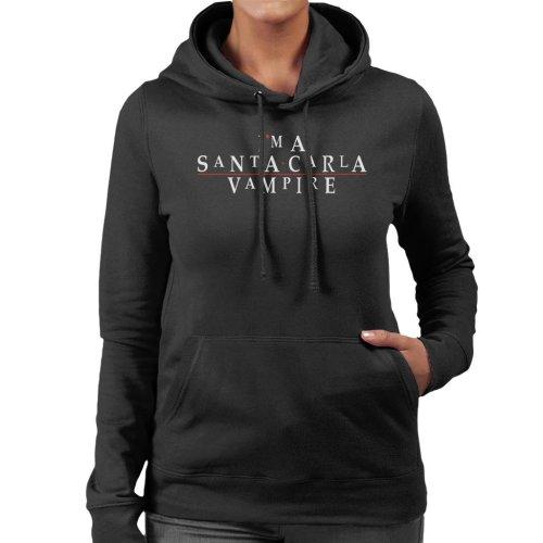 Im A Santa Carla Vampire Lost Boys Women's Hooded Sweatshirt