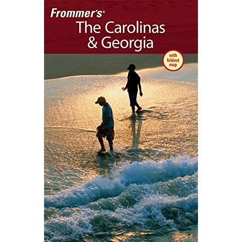 Frommer's the Carolinas and Georgia (Frommer?s Complete Guides)