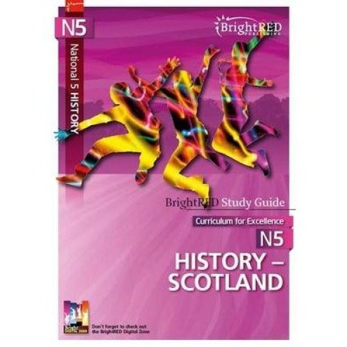 Brightrred Study Guide: National 5 History - Scotland