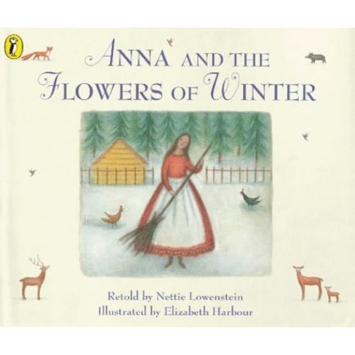 Anna and the Flowers of Winter (Viking Kestrel picture books)