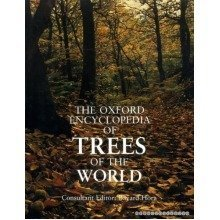 The Oxford Encyclopaedia of Trees of the World