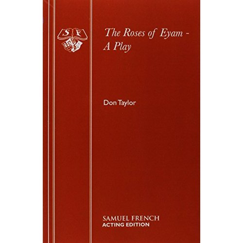 The Roses of Eyam - A Play (Acting Edition)