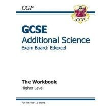 Gcse Additional Science Edexcel Workbook - Higher (a*-g Course)