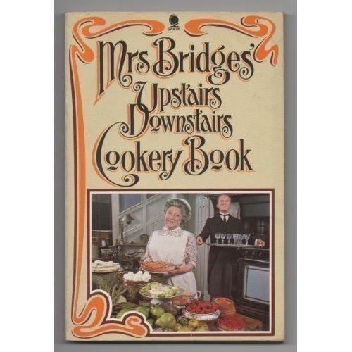 Mrs. Bridges' Upstairs Downstairs Cookery Book