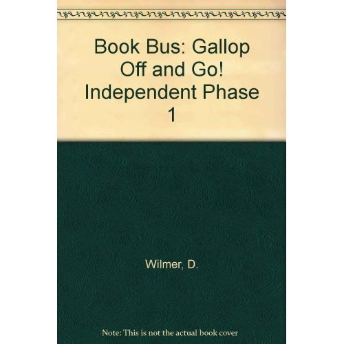 Gallop Off and Go! (Collins Book Bus: Independent Phase 1)