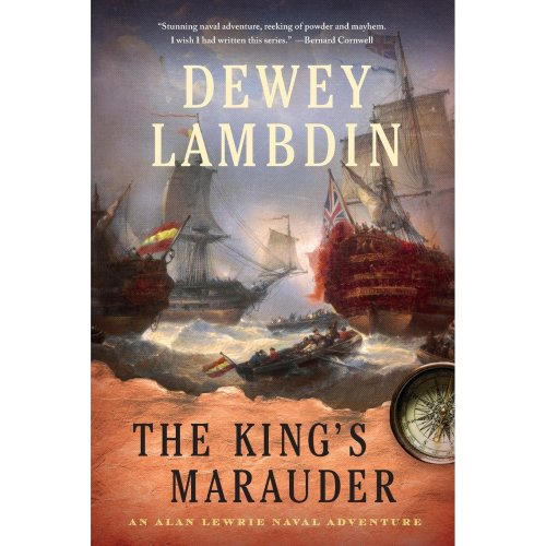 The King's Marauder: An Alan Lewrie Naval Adventure (Alan Lewrie Naval Adventures (Paperback))