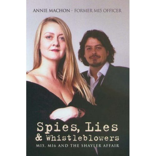 Spies, Lies and Whistleblowers: MI5, MI6 and the Shayler Affair