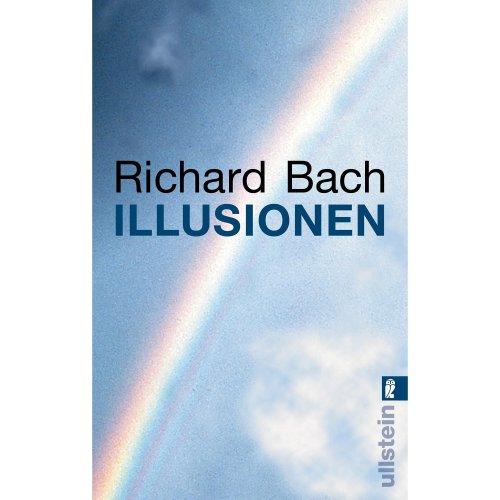 Illusionen: Die Abenteuer eines Messias wider Willen
