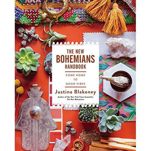 New Bohemians Handbook: Come Home to Good Vibes