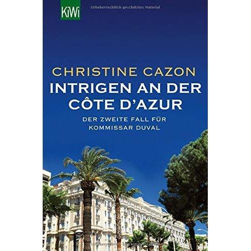 Intrigen an der Côte d'Azur: Der zweite Fall für Kommissar Duval