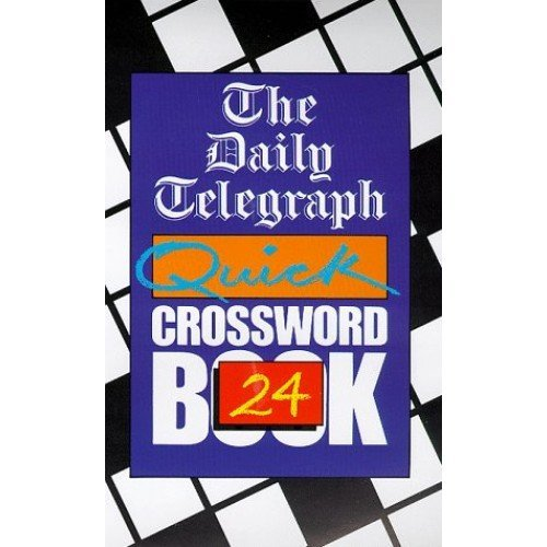 Daily Telegraph Quick Crossword Book 24: No.24